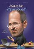Quien Fue Steve Jobs? = Who Was Steve Jobs?