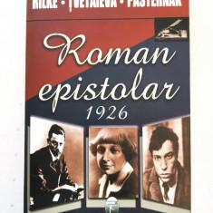 Rilke, Tvetaieva, Pasternak, ROMAN EPISTOLAR 1926