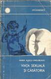 Viata sexuala si casatoria - Maria Alecu-Ungureanu