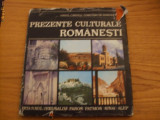 PREZENTE CULTURALE ROMANESTI -  Virgil Candea,  Constantin  Simionescu - 1982, Alta editura