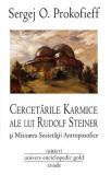 Cercetările karmice ale lui Rudolf Steiner și Misiunea Societății Antroposofice