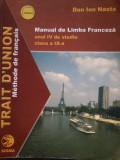 Dan Ion Nasta - Manual de limba franceza anul IV de studiu clasa a IX a