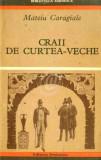 Craii de Curtea-Veche (1970)