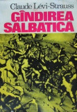 Gandirea salbatica  -  Claude Levi Strauss