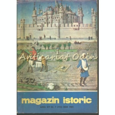 Magazin Istoric - Nr.: 7 Iulie 1981