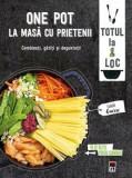 One pot: la masa cu prietenii/Larousse
