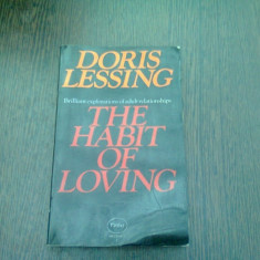 THE HABIT OF LOVING - DORIS LESSING (CARTE IN LIMBA ENGLEZA)