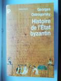 Georges Ostrogorsky - Histoire de l'Etat Byzantin