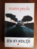 Morometii vol. I - Marin Preda / R3P2S
