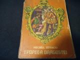 EPOPEEA DRAGOSTEI-MICHEL ZEVACO-TRAD.L. ALTBUCH-553 PG-