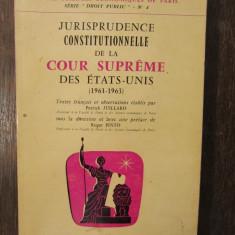 JURISPRUDENCE CONSITUTIONNELLE DE LA COUR SUPREME DES ETATS-UNITS-P.JUILLARD