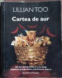 Feng Shui Lillian Too Cartea De Aur noua din Librarie