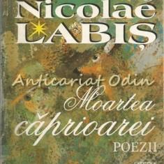 Moartea Caprioarei. Poezii - Nicolae Labis