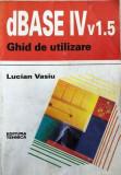 dBASE  IV v.1.5  Lucian Vasiu