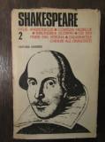 SHAKESPEARE Opere 2: Titus Andronicus *Comedia erorilor *Îmblânzirea scorpiei...