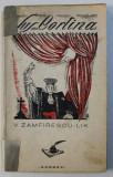 SUS CORTINA de V . ZAMFIRESCU - LIK , ilustratii de PETRU AUREL , 1928 , DEDICATIE*