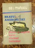 Bratul andromedei - Zilele si noptile unui student intarziat - Gib I Mihaescu