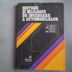 Metode si mijloace de incercare a automobilelor – C. Hilohi, M. Untaru, I. Soare, Gh. Druta