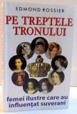 PE TREPTELE TRONULUI DE EDMOND ROSSIER , 2014