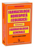 Cumpara ieftin Farmacologie homeopata vol. I: farmacologia generala