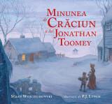 Minunea de Crăciun a lui Jonathan Toomey