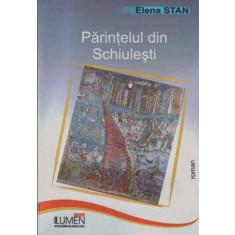 Parintelul din Schiulesti - Elena STAN