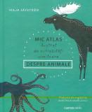 Mic atlas ilustrat de curiozități uimitoare despre animale, Cartier