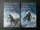 GEORGE R. R. MARTIN - URZEALA TRONURILOR. IURESUL SABIILOR 2 volume