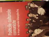 POLITICILE CULTURALE COMUNISTE IN TIMPUL REGIMULUI GHEORGHIU-DEJ-CRISTIAN VASILE