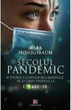 Secolul pandemic | Mark Honigsbaum