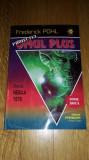 Frederick POHL - Proiectul Omul Plus Nebula 1978 Pygmalion Cyborg 28 SF, Alta editura