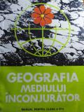 GEOGRAFIA MEDIULUI ÎNCONJURĂTOR, CLASA A XI A - VICTOR TUFESCU & COLAB