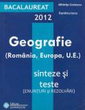 Geografie. Sinteze și teste pentru Bacalaureat - Albinița Costescu (C140)