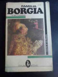 Familia Borgia - Ivan Cloulas ,547231