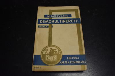 M. Sadoveanu - Demonul tineretii editia a II-a foto