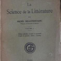 LA SCIENCE DE LA LITTERATURE - MICHEL DRAGOMIRESCOU