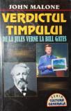 VERDICTUL TIMPULUI DE LA JULES VERNE LA BILL GATES - JOHN MALONE
