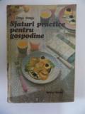 SFATURI PRACTICE PENTRU GOSPODINE de DRAGA NEAGU , 1987