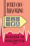 Minerva se dezlantuie | Rodica Ojog-Brasoveanu