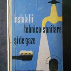 INSTALATII TEHNICO SANITARE SI DE GAZE (1961)