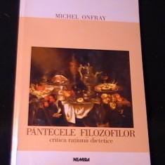 PINTECELE FILOSOFILOR-MICHEL ONFRAY-TRAD. LIDIA SIMION-FILOSOFIA GUSTULUI-