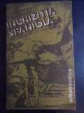 Inchizitia Spaniola Secolele Xv-xix - Bartolome Bennassar ,543028
