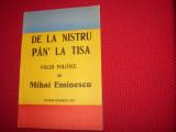 DE  LA  NISTRU  PAN'  LA  TISA. POEZII  POLITICE  DE  MIHAI  EMINESCU  *