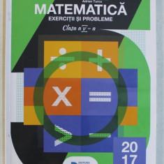 MATEMATICA , EXERCITII SI PROBLEME , CLASA A V- A de NICOLAE GRIGORE ...ADRIAN TURCU , 2017
