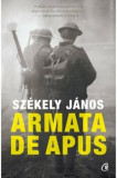 Armata de apus/Szekely Janos, Curtea Veche, Curtea Veche Publishing