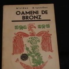 OAMENI DE BRONZ-ALCIDES ARGUEDAS-TRAD. SILVIU  SIBILA-=259 PG-, Alta editura