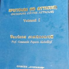 SCRISORI CATRE ATTICUS  Epistolae Ad Atticum. - Marcus Tullius Cicero