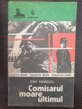 COMISARUL MOARE ULTIMUL - Dan Mihaescu (Colectia Sfinx)