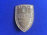 Insignă regalistă - Recensor Oficial -Recensământul general al populației -1930
