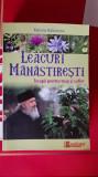 Leacuri manastiresti Terapii pentru trup si suflet Mariana Baldoveanu